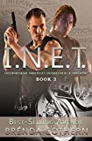 I.N.E.T.: International Narcotics Enforcement & Tracking (Volume 2)