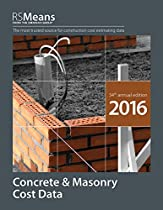 RSMeans Concrete and Masonry Cost Data 2016 (Rsmeans Concrete/Masonry Cost Data)