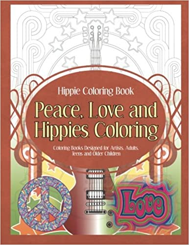 Hippie Coloring Book Peace, Love and Hippies Coloring: Coloring ...