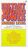 Instant Word Power: The Unique, Proven Program for Increasing Your Vocabulary--Your Vital Key to Social, Academic, and Career Success (Signet)