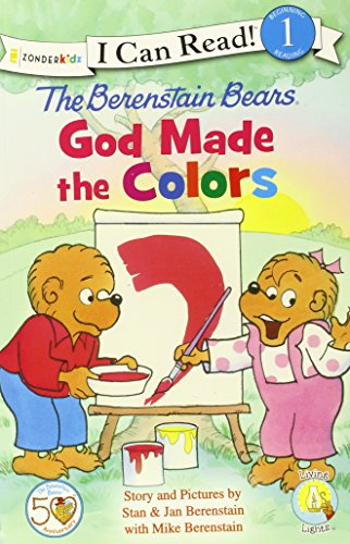 The Berenstain Bears, God Made the Colors (I Can Read! / Berenstain Bears / Living Lights)