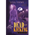 Dead and Kicking (The Harry Russo Diaries Book 1)
