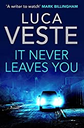 It Never Leaves You: (short story)