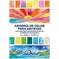 Armonía de color para artistas. Guía para crear