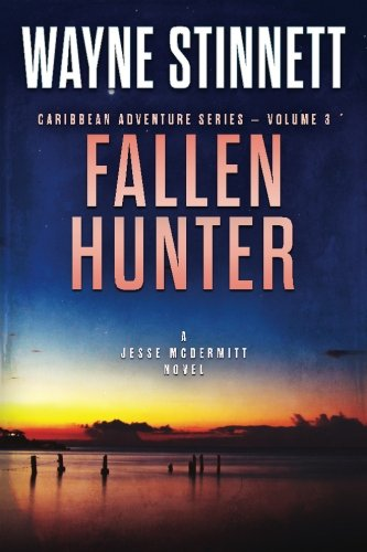 Fallen Hunter: A Jesse McDermitt Novel (Caribbean Adventure Series) (Volume 3)