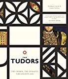 The Tudors: The Crown, the Dynasty, the Golden Age