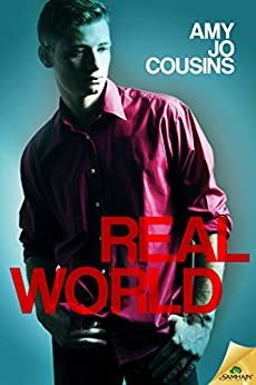 Real World (Bend or Break) by [Cousins, Amy Jo]