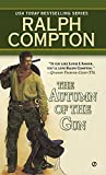 The Autumn of the Gun (Trail of the Gunfighter, No.3)