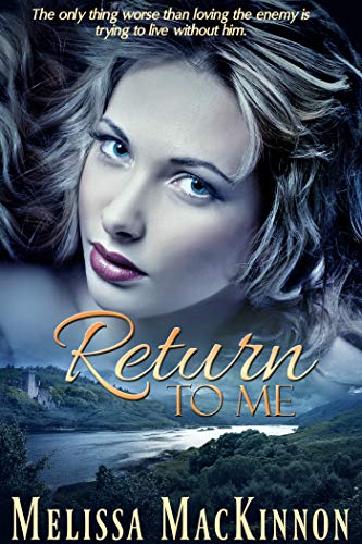 Return to Me by [MacKinnon, Melissa]