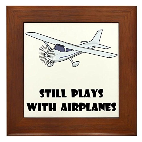 CafePress - Still Plays with Airplanes - Framed Tile, Decorative Tile Wall Hanging