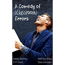 A Comedy of (Classroom) Errors