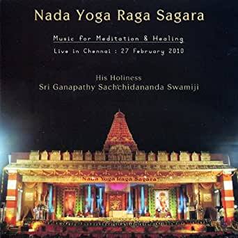 Amazon.com: Nada Yoga Raga Sagara: Music for Meditation ...
