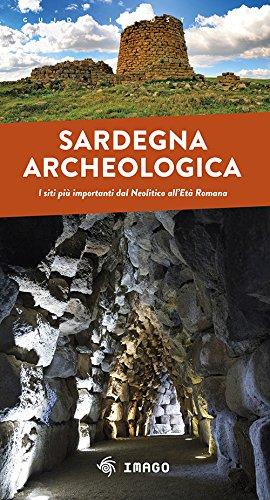 Sardegna archeologica. I siti più importanti dal Neolitico all'Età Romana Copertina flessibile – 20 feb 2018 Imago Multimedia 8889545453 Guide turistiche-Italia Guide a musei