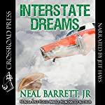 Interstate Dreams | Neal Barrett Jr.