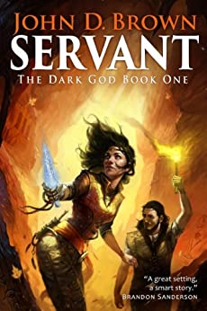 Servant: The Dark God Book 1 by [Brown, John D.]