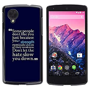 [Neutron-Star] Snap-on Series Teléfono Carcasa Funda Case Caso para LG Nexus 5 D820 D821 [Fuerza motivación Hate Cita positiva]