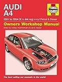 Audi A4 Petrol and Diesel Service and Repair Manual: 2001 to 2004 (Haynes Service and Repair Manuals)