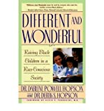 img - for BY Hopson, Darlene Powell ( Author ) [{ Different and Wonderful: Raising Black Children in a Race-Conscious Society By Hopson, Darlene Powell ( Author ) Feb - 15- 1992 ( Paperback ) } ] book / textbook / text book