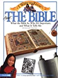 I Want to Know about the Bible, Rick Osborne and Kathryn C. Bowler, 0310220890