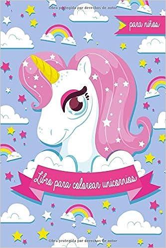 Libro Para Colorear Unicornios Para Niños Más De 30