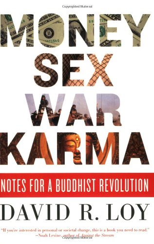 Money, Sex, War, Karma: Notes for a Buddhist Revolution PDF