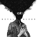 Royal Blood (Explicit)