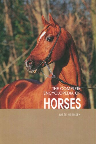 The Complete Encyclopedia of Horses - Josee Hermsen