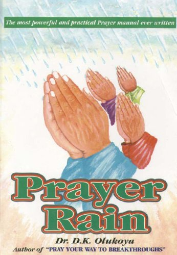 Prayer rain kindle edition by daniel olukoya religion prayer rain by olukoya daniel fandeluxe Image collections