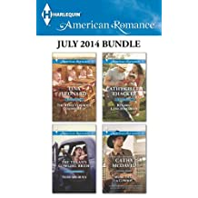 Harlequin American Romance July 2014 Bundle: The Rebel Cowboy's Quadruplets\The Texan's Cowgirl Bride\Runaway Lone Star Bride\More Than a Cowboy