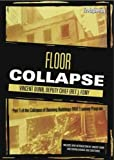 Collapse of Burning Buildings Part 4: Floor Collapse