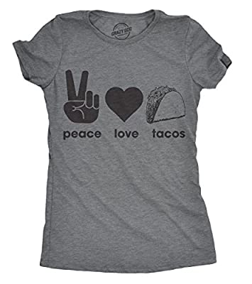 Crazy Dog T-Shirts Womens Peace Love Tacos Tshirt Funny Sarcastic Cinco De Mayo Tee For Ladies