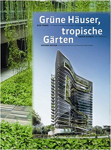 Download T. R. Hamzah & Yeang: Green Buildings, Tropical Gardens pdf