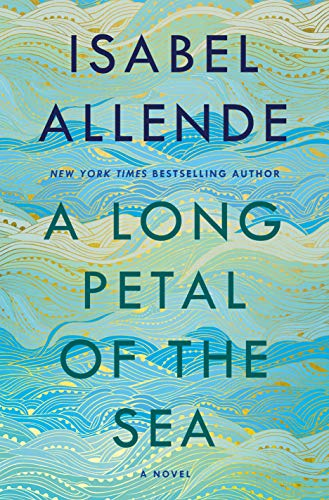 A Long Petal of the Sea: A Novel by [Allende, Isabel]