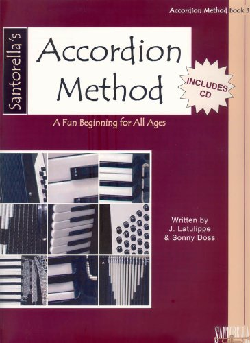 (Santorella Accordion Method * Book 3 * with CD)