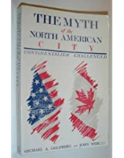 The Myth of the North American City: Continentalism Challenged