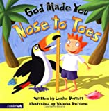 God Made You Nose to Toes, Leslie Parrott, 031070216X