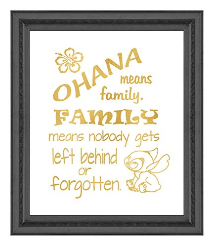 Ohana Means Family - Inspired by Lilo and Stitch - Poster Print Photo Quality - Made in USA - Disney Inspired - Home Art -Frame not included, Gold