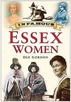 Book Infamous Essex Women
