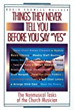 Things They Never Tell You Before You Say Yes, Robin Knowles-Wallace, 0687281652