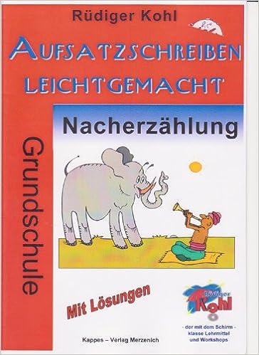 Aufsatzschreiben Leichtgemacht Nacherzählung Grundschule Amazonde