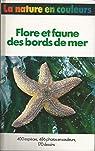 Flore et faune des bords de mer par Reichholf