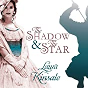 The Shadow and the Star – Victorian Hearts, Book 2 | Laura Kinsale