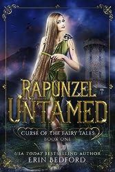 Rapunzel Untamed: A Dark Fairy Tale Reverse Harem (Curse of the Fairy Tales Book 1)