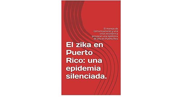 Amazon.com: El zika en Puerto Rico: una epidemia silenciada ...