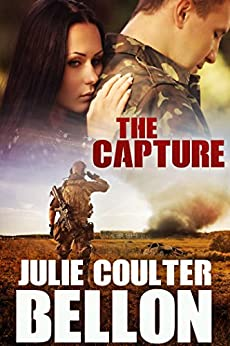 The Capture (Griffin Force #3) by [Bellon, Julie Coulter]