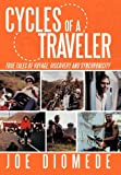 Cycles of a Traveler, Joe Diomede, 1452050236