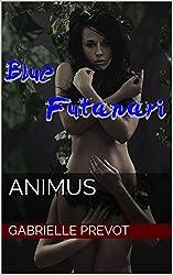 Animus (Blue Futanari Book 4)