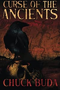 Curse of the Ancients: A Supernatural Western Thriller (Son of Earp) (Volume 1)
