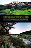 img - for The Toyah Phase of Central Texas: Late Prehistoric Economic and Social Processes (Texas A&M University Anthropology Series) book / textbook / text book