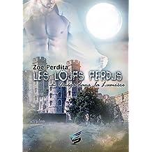 Oméga dans la Lumière: Les Loups Perdus 2 (SIDH PR.ZEPHYR)